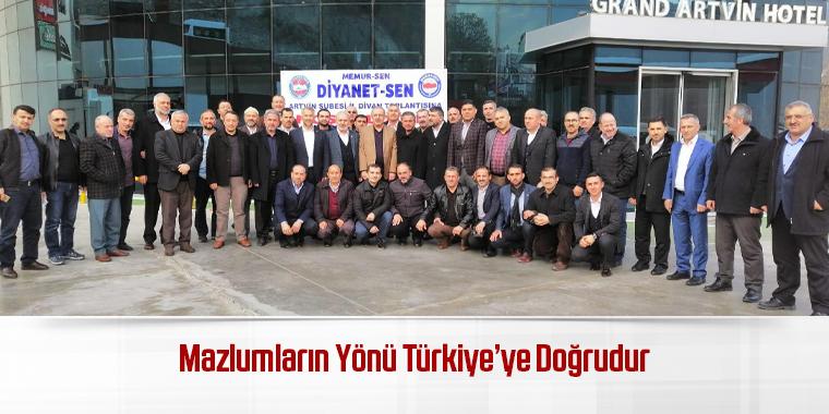 Mazlumların Yönü Türkiye'ye Doğrudur
