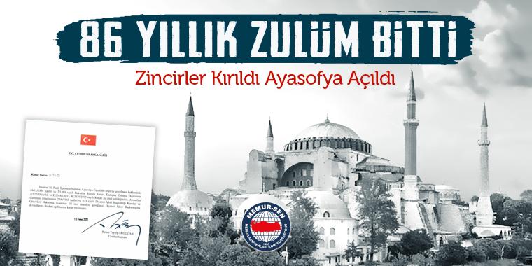 Gözümüz Aydın: 86 Yıllık Zulüm Bitti, Ayasofyanın Cami Olduğu Hukuken Tescil ve Teyid Edildi..