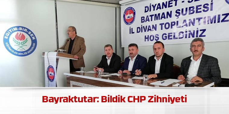 Bayraktutar: Bildik CHP Zihniyeti