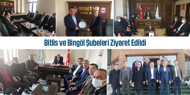 Bitlis ve Bingöl Şubeleri Ziyaret Edildi