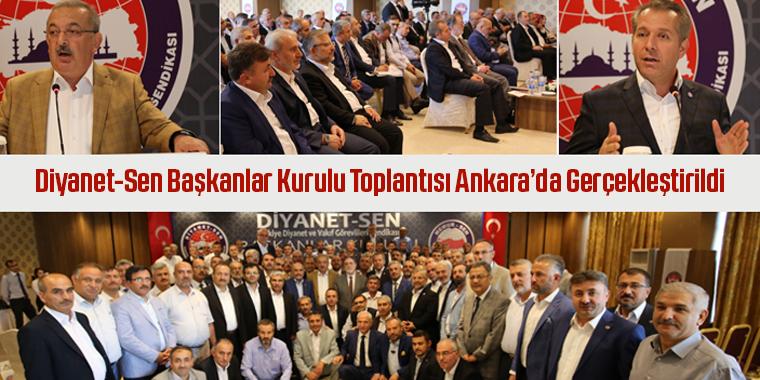 Diyanet-Sen Başkanlar Kurulu Toplantısı Ankara'da Gerçekleştirildi