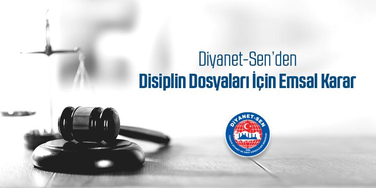 Diyanet-Sen'den Disiplin Dosyaları İçin Emsal Karar