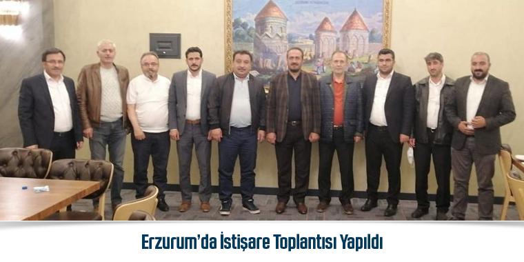 Erzurum'da İstişare Toplantısı Yapıldı