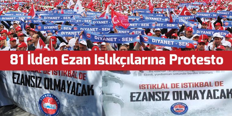 81 İlden Ezan Islıkçılarına Protesto