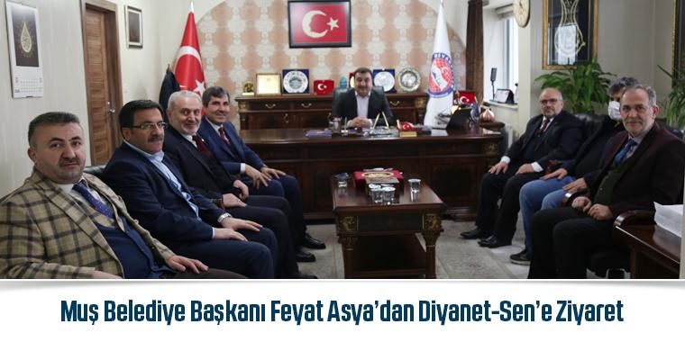 Muş Belediye Başkanı Feyat Asya'dan Diyanet-Sen'e Ziyaret