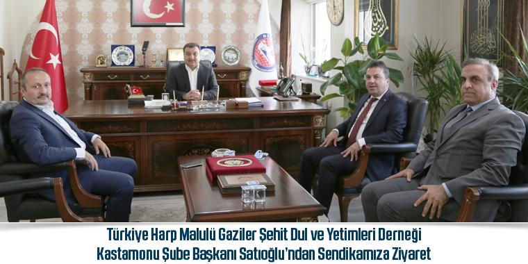 Türkiye Harp Malulü Gaziler Şehit Dul ve Yetimleri Derneği Kastamonu Şube  Başkanı Satıoğlu'ndan Sendikamıza Ziyaret