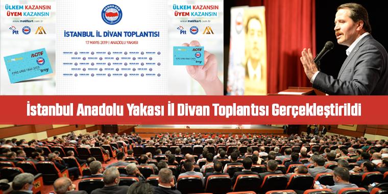 İstanbul Anadolu Yakası İl Divan Toplantısı Gerçekleştirildi