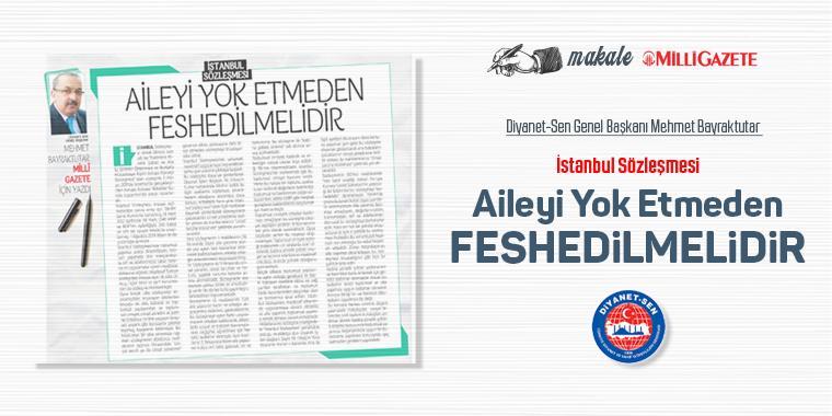 İstanbul Sözleşmesi Aileyi Yok Etmeden Feshedilmelidir