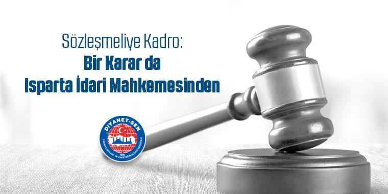 Sözleşmeliye Kadro: Bir Karar da Isparta İdari Mahkemesinden