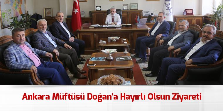 Ankara Müftüsü Doğan'a Hayırlı Olsun Ziyareti