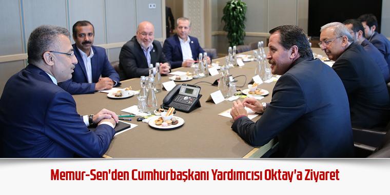 Memur-Sen'den Cumhurbaşkanı Yardımcısı Oktay'a Ziyaret