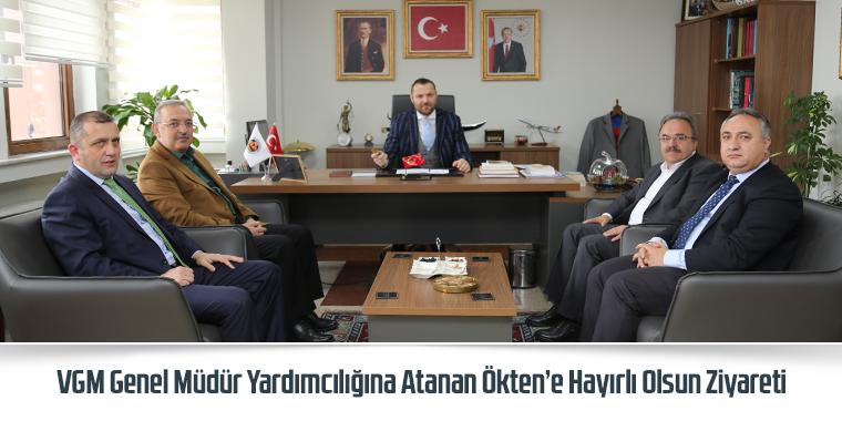 VGM Genel Müdür Yardımcılığına Atanan Ökten'e Hayırlı Olsun Ziyareti