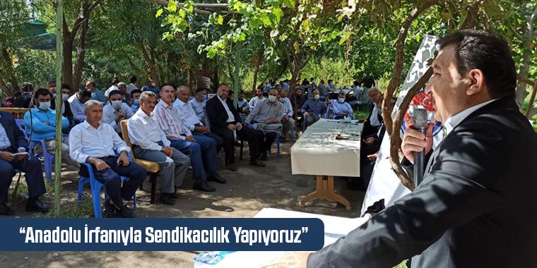 Güldemir: Anadolu İrfanıyla Sendikacılık Yapıyoruz