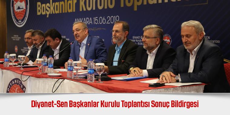 Diyanet-Sen Başkanlar Kurulu Toplantısı Sonuç Bildirgesi