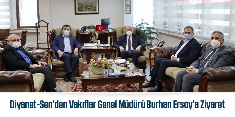 Diyanet-Sen'den Vakıflar Genel Müdürü Burhan Ersoy'a Ziyaret